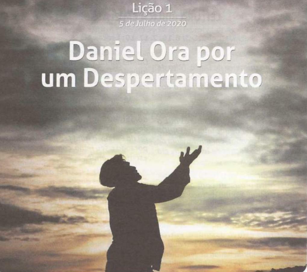 Daniel ora por um despertamento