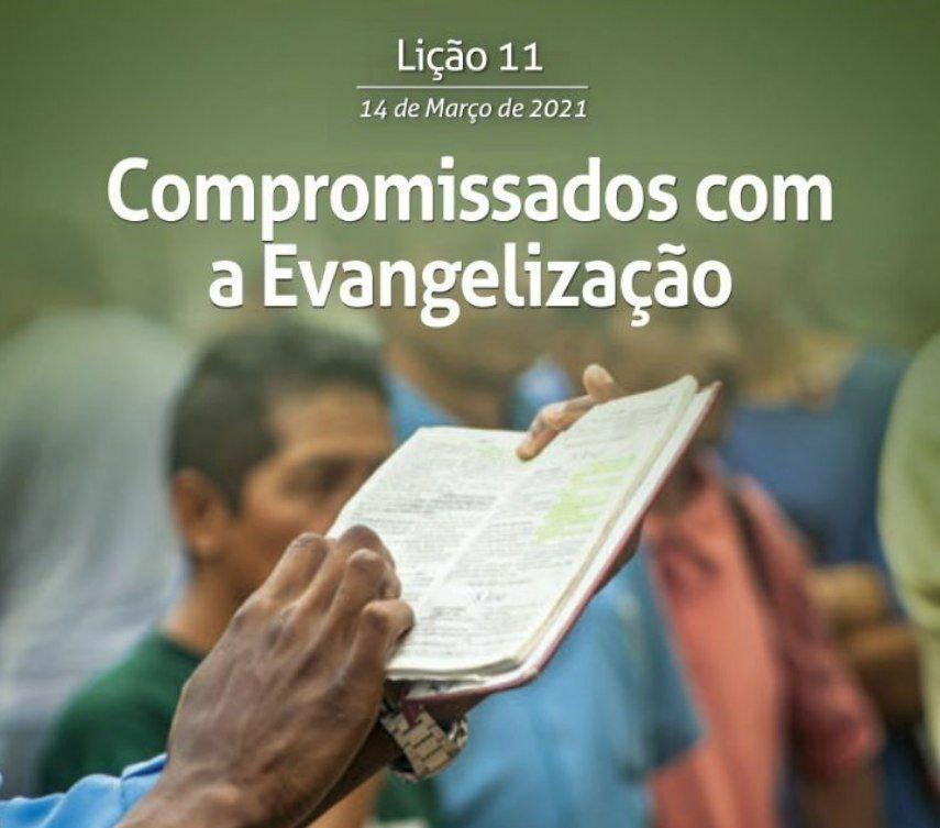 11 Lição 1 Tri 21 Compromissados com a Evangelização