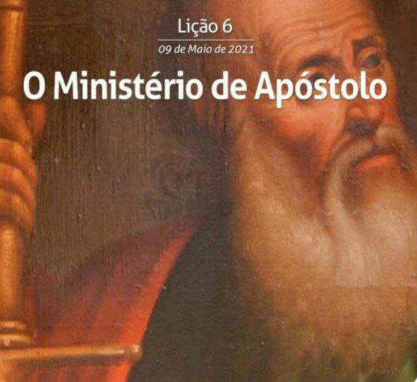 6 Lição 2 Tri 21 O Ministério De Apóstolo