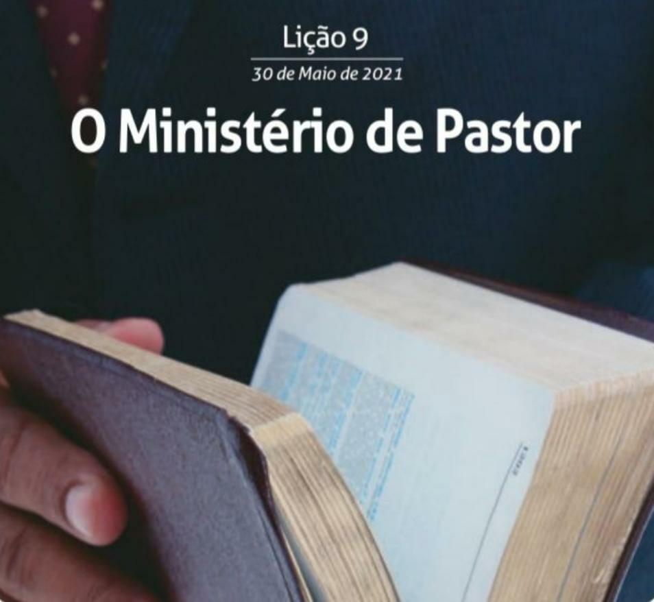 9 Lição 2 Tri 21 O Ministério De Pastor