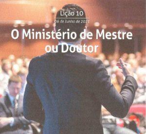 10 LIÇÃO 2 TRI 21 O MINISTÉRIO DE MESTRE OU DOUTOR